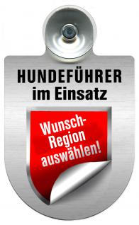 Einsatzschild Windschutzscheibe incl. Saugnapf - Hundeführer im Einsatz - 309381- Regionen nach Wahl