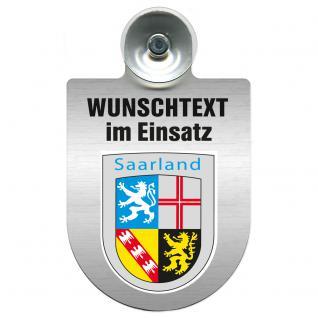 Einsatzschild für Windschutzscheibe incl. Saugnapf - Wunschtext...Eigener Text - Wappen nach Wahl - 309470 Region Saarland