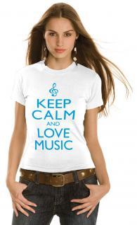 Girly-Shirt mit Print - Keep Calm and love music - 12926 - Gr. XS-XXL weiß