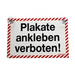 Schild mit Saugnäpfe - Plakate ankleben verboten - 308630/1 weiß-rot - Gr. ca. 30 x 20 cm