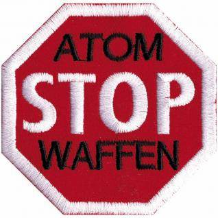 AUFNÄHER - Atom Stop Waffen - 00036 - Gr. ca. 7, 5 x 7, 5 cm - Patches Stick Applikation