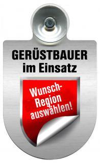 (309724) Einsatzschild Windschutzscheibe -Gerüstbauer - incl. Regionen nach Wahl