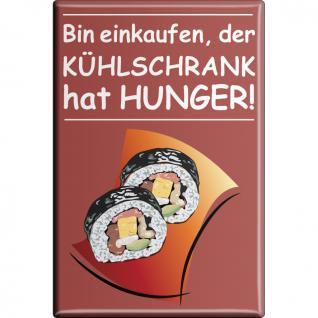 Kühlschrankmagnet - ... Kühlschrank hat Hunger - Gr. ca. 8 x 5, 5 cm - 38197 - Küchenmagnet