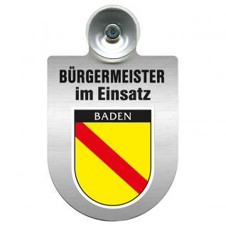 Einsatzschild Windschutzscheibe incl. Saugnapf - Bürgermeister im Einsatz - 309395-17 Region Baden