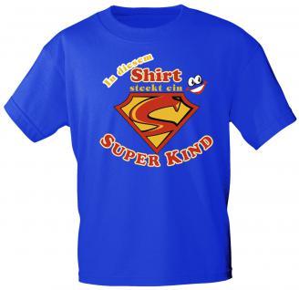 Kinder T-Shirt mit Print - In diesem Shirt steckt ein Superkind - 08111 - blau - Gr. 122/128