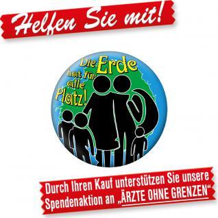 """(16273) Button """" Die Erde hat für Alle Platz"""""""