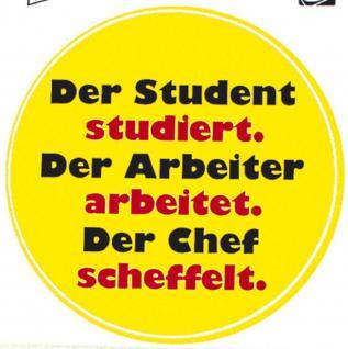 PVC Aufkleber Fun Auto-Applikation Spass-Motive und Sprüche - Der Student... - 303170 - Gr. ca. 10 cm