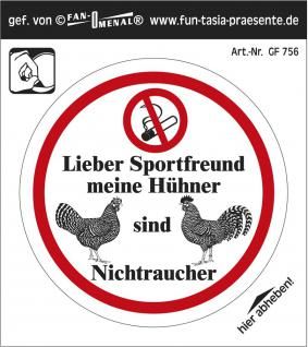 """(GF756) PVC-Aufkleber """" Lieber Sportfreund meine Hühner sind Nichtraucher"""""""
