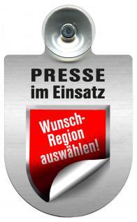 Einsatzschild Windschutzscheibe incl. Saugnapf - Presse im Einsatz - 309456- incl. Regionen nach Wahl