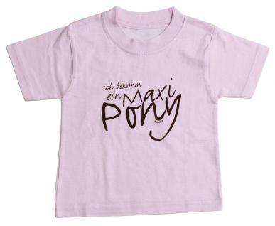 Kinder-T-Shirt mit Print - Ich bekomm ein Maxi-Pony - 06951 rosa - Gr. 98/104