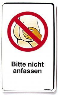 Spaß-Schild - BITTE NICHT ANFASSEN - 308983 - 15cm x 25cm