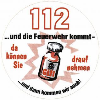 Auto-Aufkleber - 112...und die Feuerwehr kommt - (307755) Gr. ca. 10cm - Stick Applikation Emblem Aufkleber - Feuerwehr Firefighter Rettungshelfer