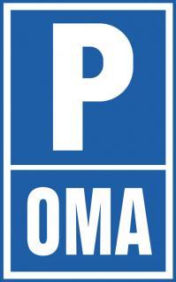 Parkplatz-Schild - Parken Oma - Gr. ca. 40x30cm - 308660