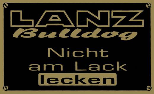 Magnetschildchen - LANZ Bulldog Nicht am Lack lecken - Gr. ca. 9cm x 5, 5cm - 303985