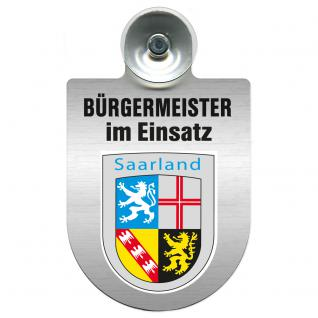 Einsatzschild Windschutzscheibe incl. Saugnapf - Bürgermeister - im Einsatz - 309395 - Region Saarland