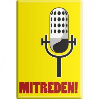 Küchenmagnet - Mitreden - Gr. ca. 8 x 5, 5 cm - 38804 - Magnet Kühlschrankmagnet