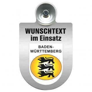 Einsatzschild für Windschutzscheibe incl. Saugnapf - Wunschtext...Eigener Text - Wappen nach Wahl - 309470 Region Baden-Württemberg