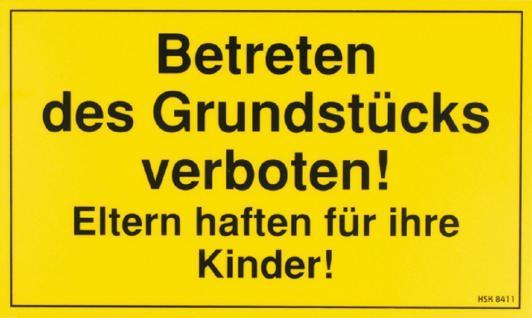 Warnschild - Betreten des Grundstücks verboten - Gr. ca. 25 x 15cm - 308411