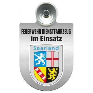 Einsatzschild Windschutzscheibe incl. Saugnapf - Feuerwehr Dienstfahrzeug im Einsatz - 393801 - incl. Regionen nach Wahl Region Saarland