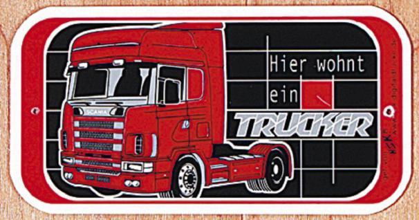Hinweisschild - Warnschild - Türschild HIER WOHNT EIN TRUCKER - 302466 -