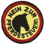 Aufnäher - Nein zur Pferdesteuer - 00565 - Gr. ca. Ø 8 cm - Patches Stick Applikation