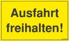 Hinweisschild - Ausfahrt freihalten - Gr. ca. 25 x 15 cm - 308415