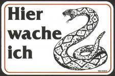 Warnschild - Hier wache ich - Schlange - 309053 - Gr. ca. 15 x 10 cm - Spaßschild Tiere