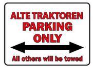 Parkschild - Alte Traktoren Parking Only - 308745 - Gr. 40 x 30 cm