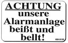 Spaß-Schild - Achtung unsere Alarmanlage beißt - Gr. ca. 15 x 10 cm - 308159 - Wachhund