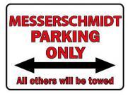Kunststoffschild - Parkschild - Hinweisschild - Messerschmidt Parking Only - Gr. ca. 40 x 30 cm - 303068 -