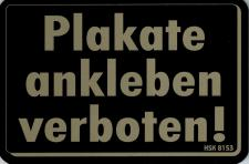 """(308153) PST- Schild """" PLAKATE ANKLEBEN VERBOTEN"""" Gr. 15 X 10 cm"""