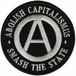 AUFNÄHER - Anarchie Capitalismus - 00035 - Gr. ca. 8, 5 cm Durchmesser - Patches Stick Applikation