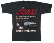 Marken-T-SHIRT unisex mit Motivdruck - Achtung - Alkohol.... - 09423 - Gr. XL