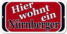 Türschild - Hinweisschild - Hier wohnt ein Nürnberger - Gr. ca. 14, 5 x 7, 5 cm - 308234-3