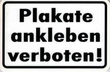 Verbotsschild - PLAKATE ANKLEBEN VERBOTEN - Gr. 15 x 10 cm - 308154