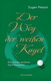 Der Weg der weißen Kugel von Eugen Pletsch