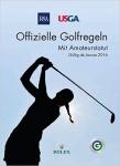 Offizielle Golfregeln des DGV - lizenzierte Übersetzung des Royal & Ancient Golf Club of St. Andrews