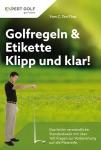 Golfregeln & Etikette: Klipp und klar!