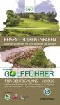 Golfführer für Deutschland 2019/2020 - das Original vom DGV - günstig golfen auf über 200 Top-Golfplätzen