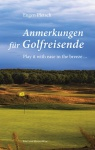 Anmerkungen für Golfreisende von Eugen Pletsch