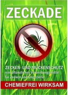 ZECKADE - pflanzliches Vertreibungsmittel für Zecken und Ungeziefer 20ml