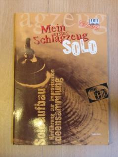 Mein erstes Schlagzeug SOLO, Christian Nowak, AMA 610215, 978-3-932587-06-1