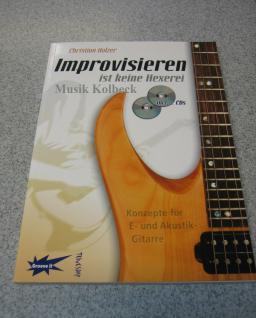 Improvisieren ist keine Hexerei mit 2 CDs, Gitarrenschule, 978-3-9810535-3-1