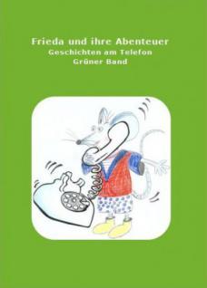 Buch Frieda und ihre Abenteuer grün