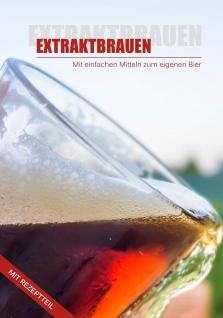 Buch EXTRAKTBRAUEN Bier selber brauen Malzextrakt Theorie Praxis Brauanleitung