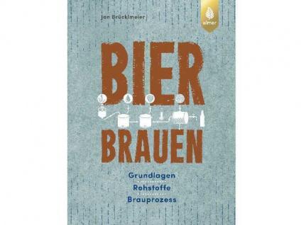 Buch Bier Brauen von Jan Brücklmeier 2018 Hobbybrauer Heimbrauer Grundlagen uvm.