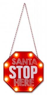 Wandbild LED Bild 20x20 Weihnachten Santa Stop Here Spruch Türschild Stoppschild