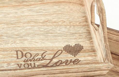 2tlg Dekotablett Set Holz Tablett Do What You Love Servierbrett Natur - Vorschau 3