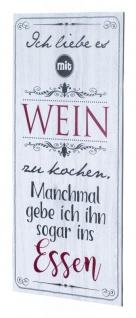 Wandbild 20x40cm Küchendeko Küche Wein Spruch Deko Wandschild Bild Wanddeko