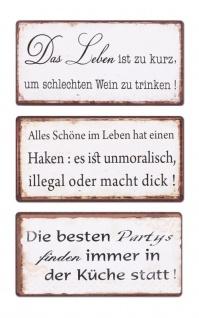 3er Set Schilder Magnet B x H: 10x5cm Shabby Chic Vintage Küche Sprüche